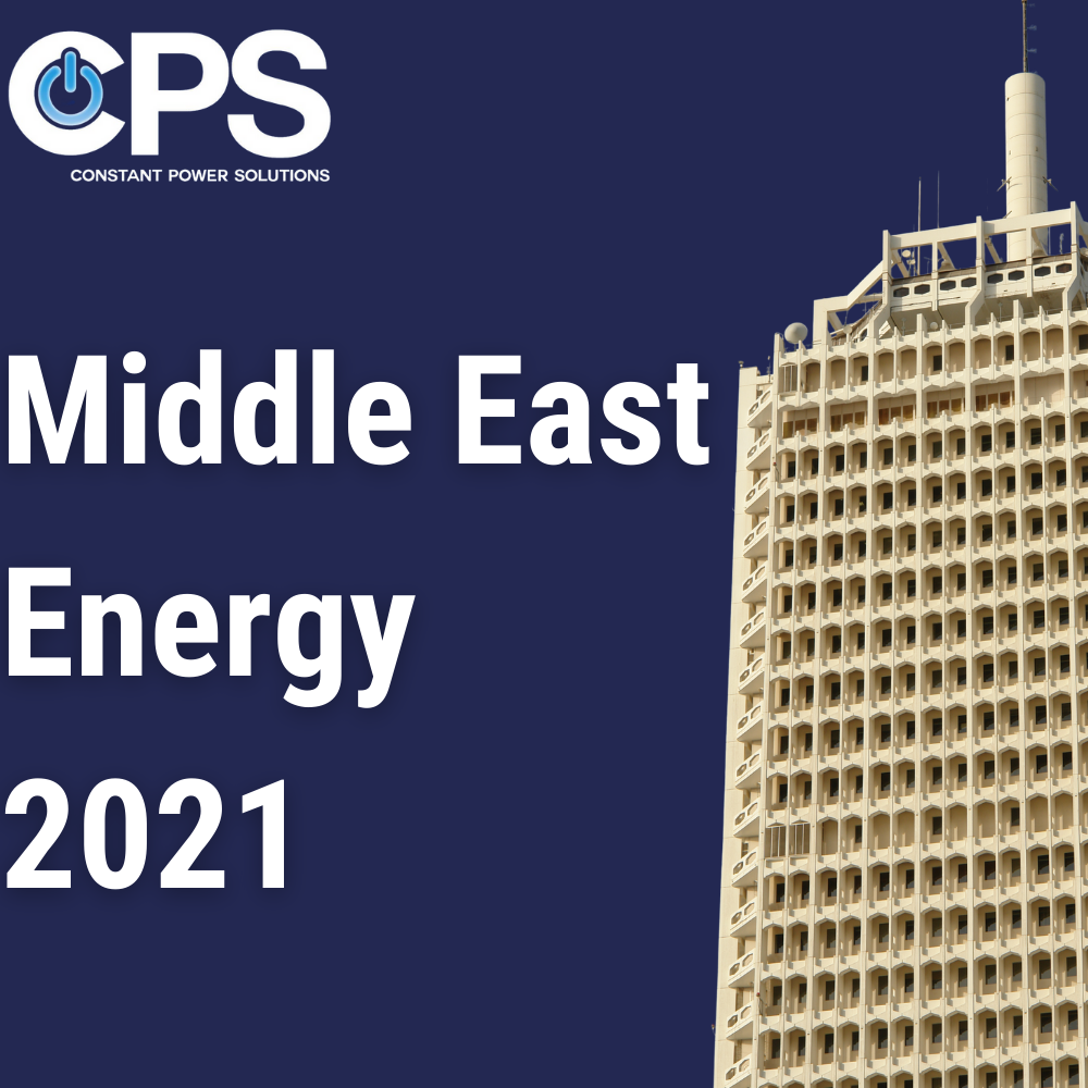 What to Expect at Middle East Energy 2021| Constant Power Solutions