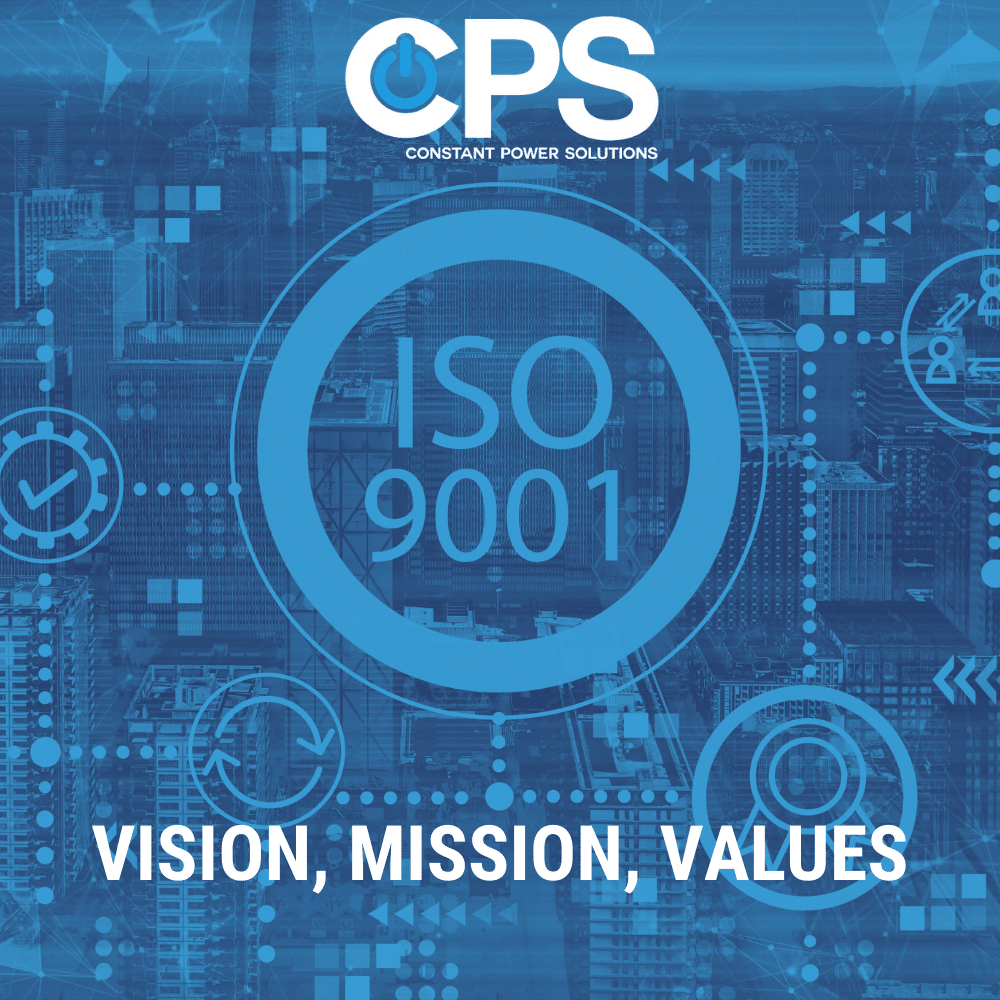 ISO9001 Vision Mission Values  Constant Power Solutions