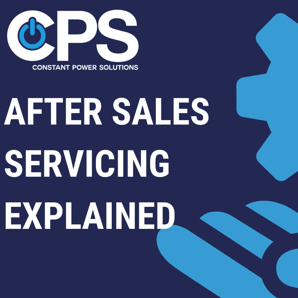 AFTER SALES SERVICING EXPLAINED| Constant Power Solutions