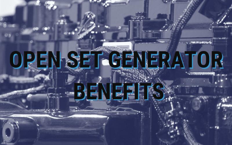 Open Set Generator Benefits